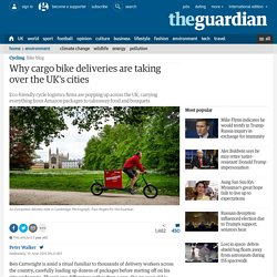 *****Why cargo bike deliveries are taking over the UK's cities