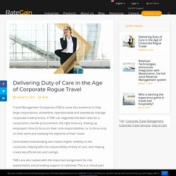 Delivering Duty of Care in the Age of Corporate Rogue Travel