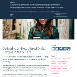 Delivering an Exceptional Digital Lifestyle in the 5G Era