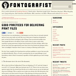 Good Practices for Delivering Print Files – fontografist.com