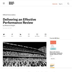 Delivering an Effective Performance Review - Rebecca Knight - Best Practices