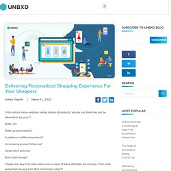 Delivering Personalized Shopping Experience For Your Shoppers