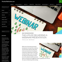 The 4 Ps of delivering a webinar presentation