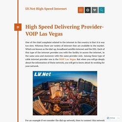 High Speed Delivering Provider- VOIP Las Vegas – LV.Net High Speed Internet