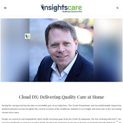 Cloud DX: Delivering Quality Care at Home