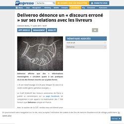 Deliveroo dénonce un « discours erroné » sur ses relations avec les livreurs