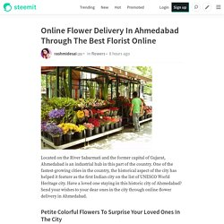 Online Flower Delivery In Ahmedabad Through The Best Florist Online