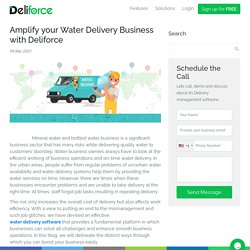 Amplify your Water Delivery Business with Deliforce