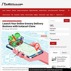 Launch Your Online Grocery Delivery Business with Instacart Clone