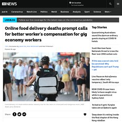 Online food delivery deaths prompt calls for better worker's compensation for gig economy workers