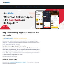 Why On Demand Food Delivery Apps like DoorDash are so popular?