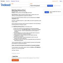 Multi Drop Delivery Driver job - Fast UK Parcel - Hemel Hempstead