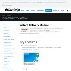Instant Delivery Module - Allows orders to be instantly delivered for gigs