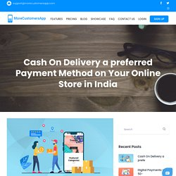 Cash On Delivery a preferred Payment Method on Your Online Store in India