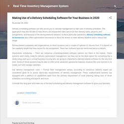 Use Of Delivery Scheduling Management Software