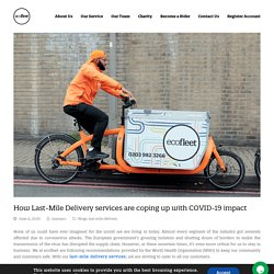 How Last-Mile Delivery services are coping up with COVID-19 impact