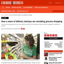 How a wave of delivery startups are remaking grocery shopping