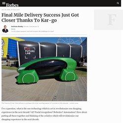 Final Mile Delivery Success Just Got Closer Thanks To Kar-go
