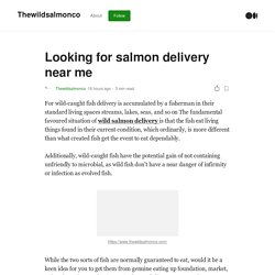 Looking for salmon delivery near me