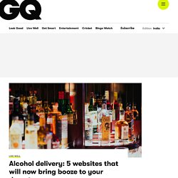 Alcohol Delivery Apps & Websites - GQ India