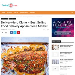 DeliveryHero Clone - Best Selling Food Delivery App in Clone Market