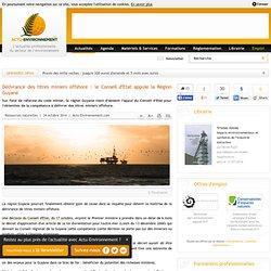 Délivrance des titres miniers offshore : le Conseil d'Etat appuie la Région Guyane