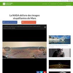 Photos - La NASA délivre des images stupéfiantes de Mars