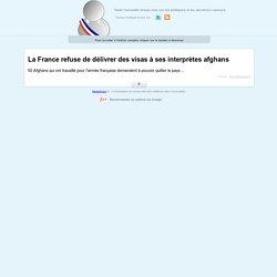 La France refuse de délivrer des visas à ses interprètes afghans