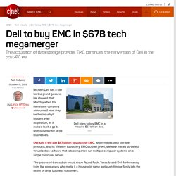 Dell to buy EMC in $67B tech megamerger