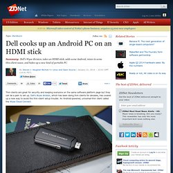 Dell cooks up an Android PC on a HDMI stick