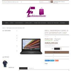 Dell Inspiron Core I3 6th Generation 3467