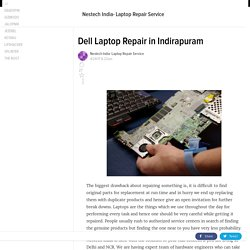 Dell Laptop Repair in Indirapuram