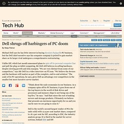 Dell shrugs off harbingers of PC doom