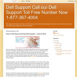 How to Get Quick and Fast Dell Support – Call Us Now
