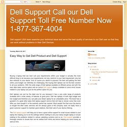 Easy Way to Get Dell Product and Dell Support