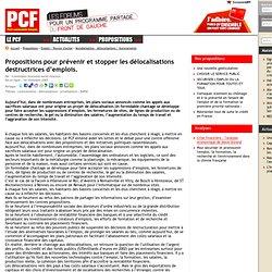Site national du PCF - Propositions pour prévenir et stopper les délocalisations destructrices d'emplois.