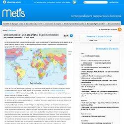 Délocalisations : une géographie en pleine mutation - Hors-union européenne travail emploi europe