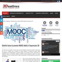 Deloitte lance le premier MOOC dédié à l'impression 3D
