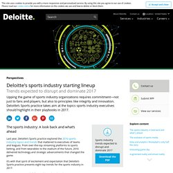 Deloitte's Sports industry starting lineup 2017