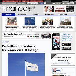 Deloitte ouvre deux bureaux en RD Congo