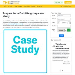 Prepare for a Deloitte group case study plus a personal interview?