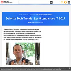 Deloitte Tech Trends : Les 8 tendances IT 2017