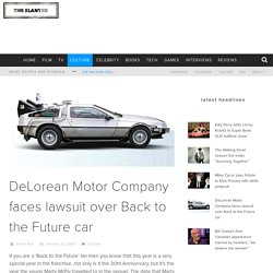 DeLorean Motor Company faces lawsuit over Back to the Future car
