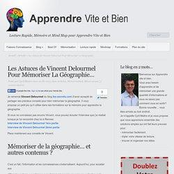 Les Astuces de Vincent Delourmel Pour Mémoriser La Géographie…