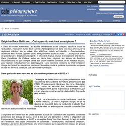 Delphine Roux-Bellicaud : Qui a peur du méchant smartphone ?