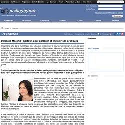 Delphine Morand : Cartoun pour partager et enrichir ses pratiques