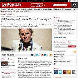 """Delphine Batho victime de """"forces économiques"""" ?"""