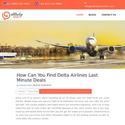 How Can You Find Delta Airlines Last Minute Deals