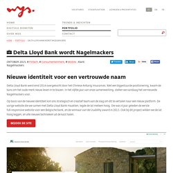 Delta Lloyd Bank wordt Nagelmackers - Portfolio