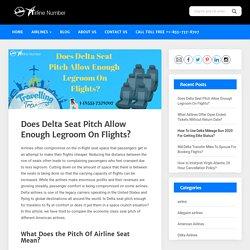 Delta Seat Pitch Allow Legroom on flight [1-855-737-8707]